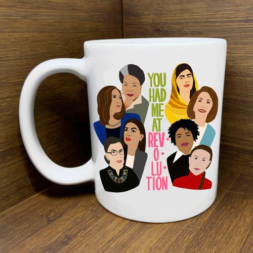 You Had Me at Revolution (Inspiring Women) Mug
