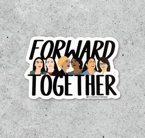 Forward Together Sticker