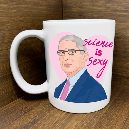 "Dr. Fauci ""Science is Sexy"" Mug"