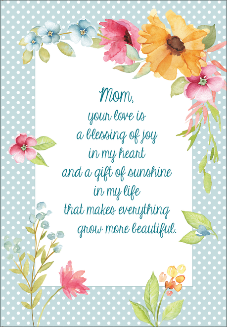 Mom Your Love is a Blessing Birthday Card