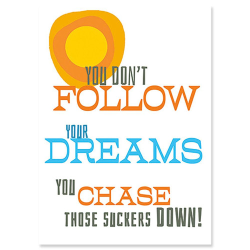 Chase Your Dreams - Graduation Card