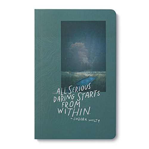 Write Now Journal - All serious daring starts