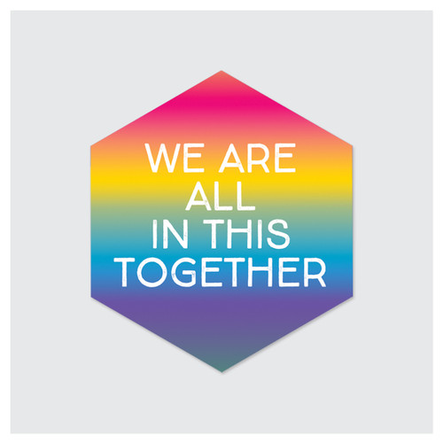 All in This Together Sticker