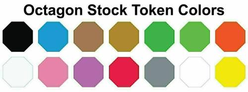 "Custom Printed Octagon Plastic Tokens 1 1/2"" Token Colors"