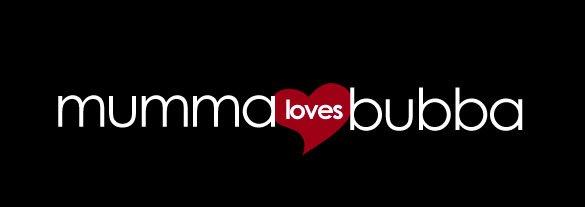 Mumma Loves Bubba