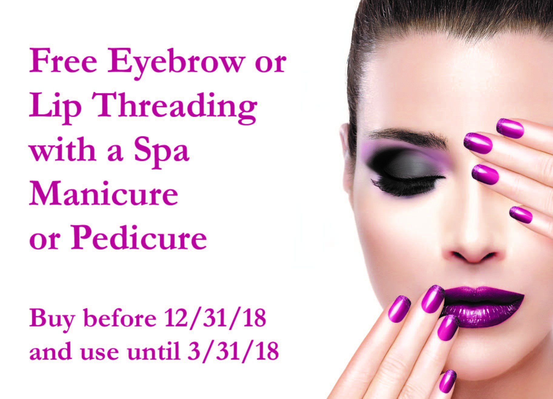 Free Brow or Lip threading when you Book Spa Manicure or Pedicure