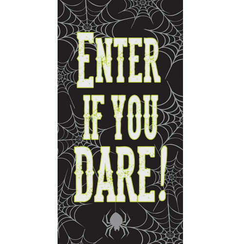 Enter If You Dare Plastic Door Poster
