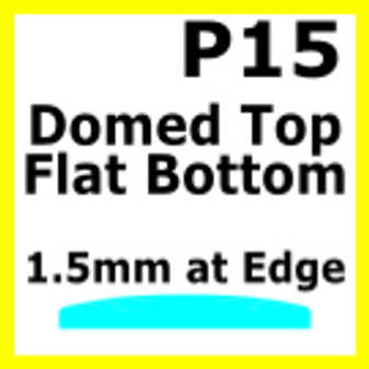 Glass, Flat Bottom Domed, 1.5mm at the Edge (P15)
