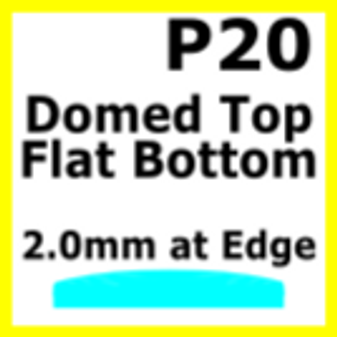 Glass, Flat Bottom Domed, 2.0mm at the Edge (P20)