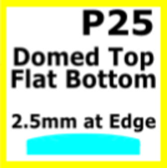 Glass, Flat Bottom Domed, 2.5mm at the Edge (P25)