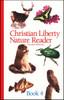 Christian Liberty Nature Reader: Book 4, 2nd edition