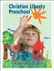 Christian Liberty Preschool Teacher's Guide, 2nd edition