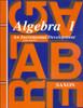 Algebra 1: An Incremental Development, 3rd edition