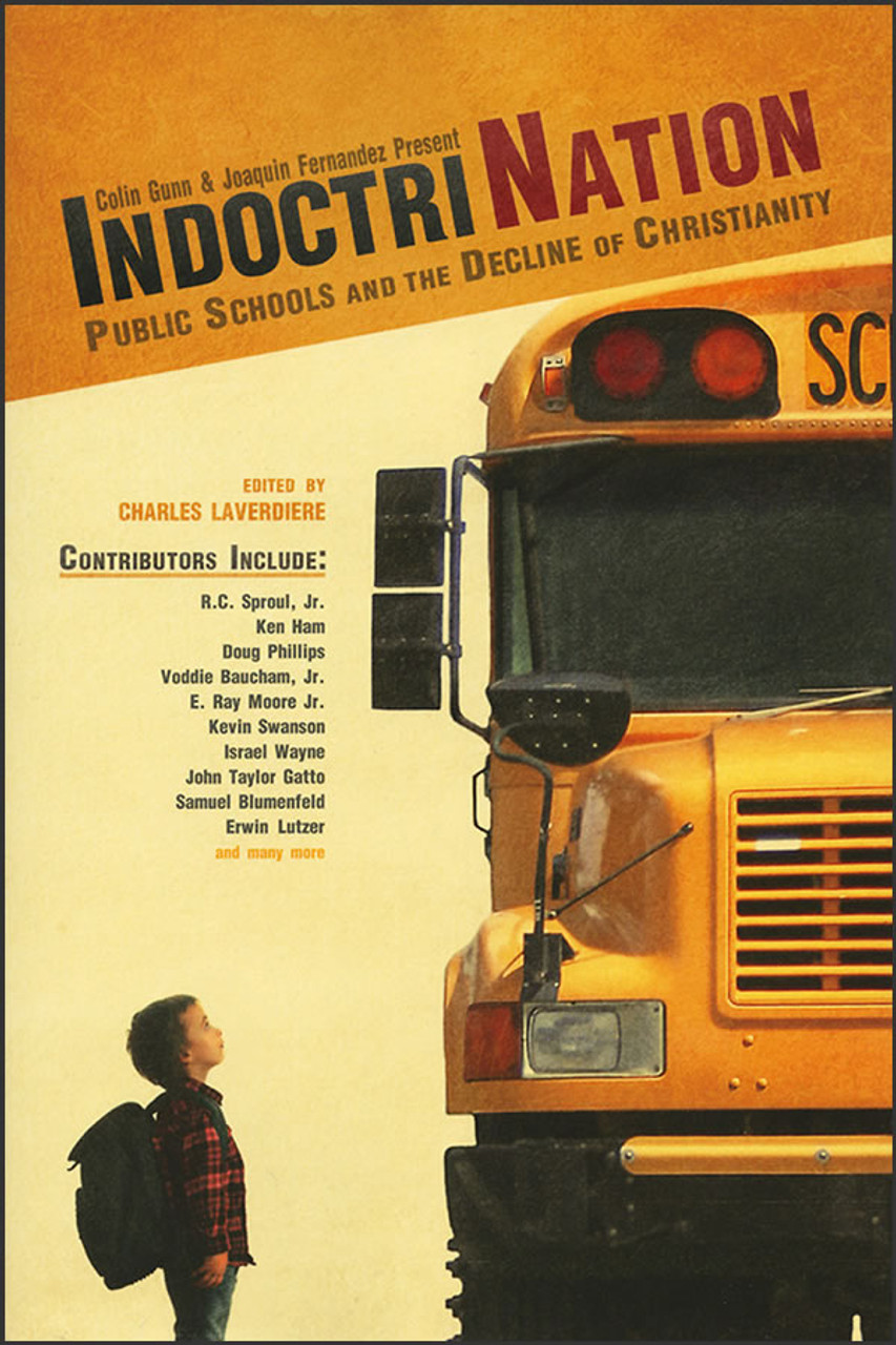 IndoctriNation: Public Schools and the Decline of Christianity