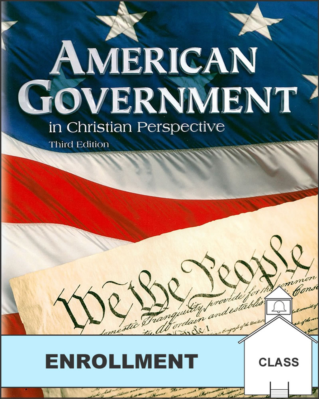 American Government in Christian Perspective, 3rd edition