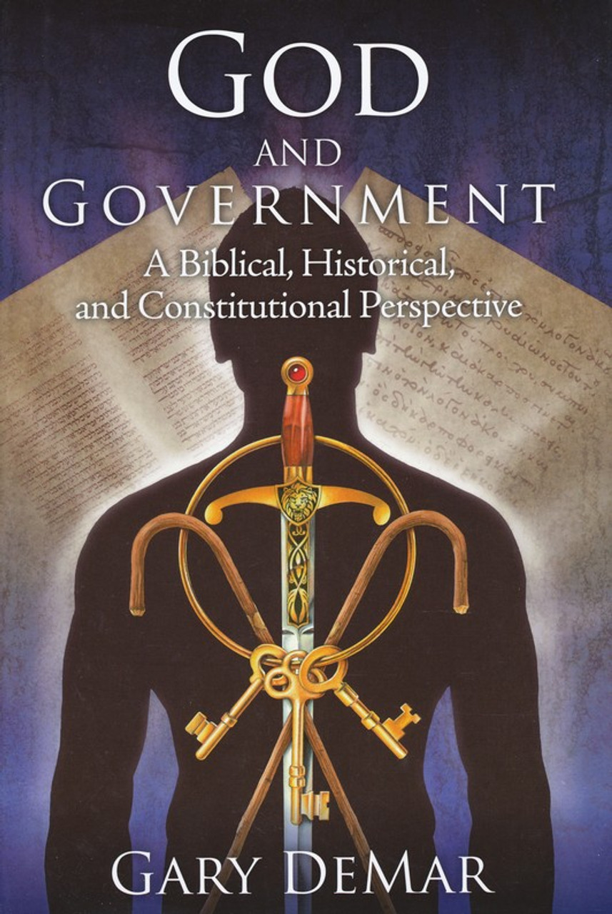 God and Government, A Biblical, Historical, and Constitutional Perspective, Part 2 (Individual Course)