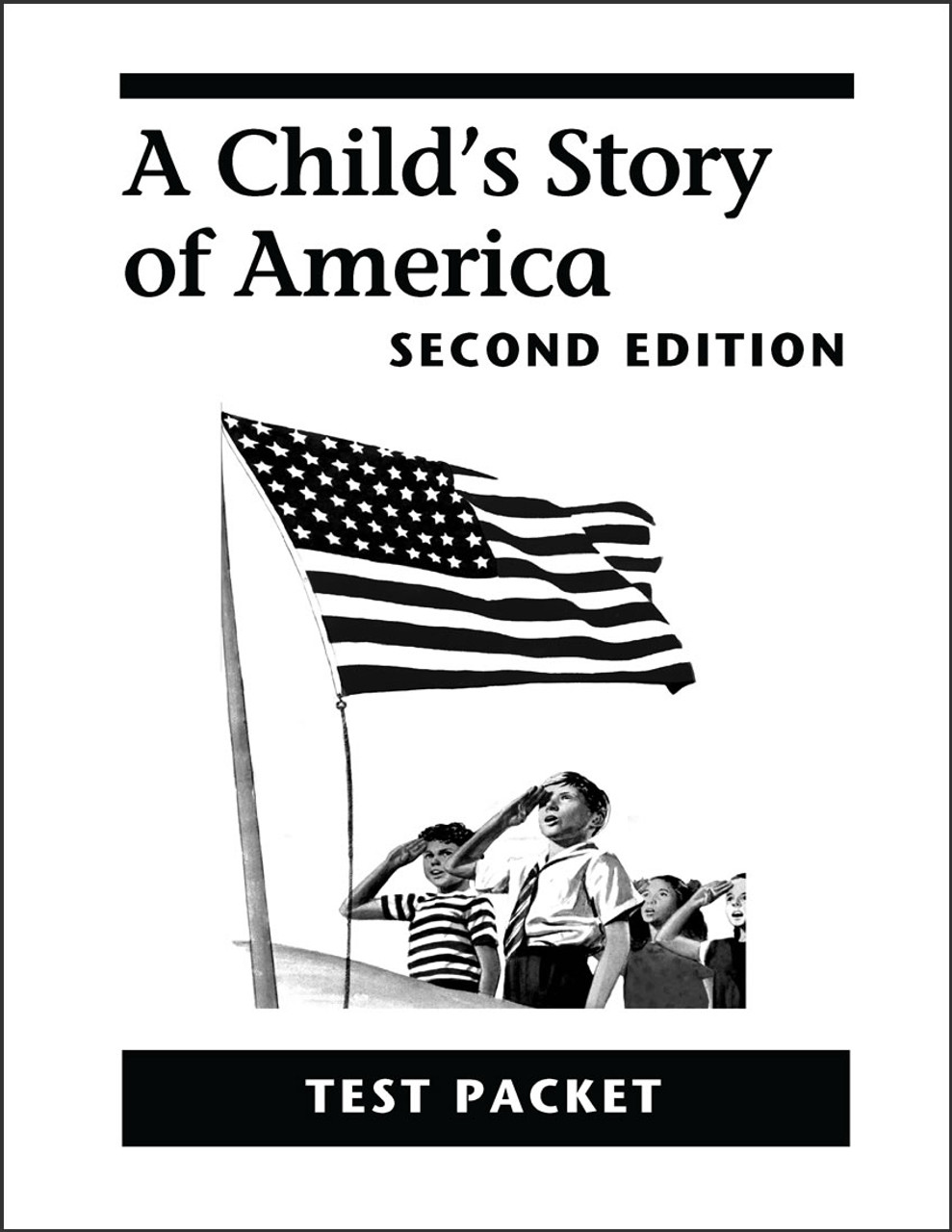 A Child's Story of America, 2nd edition - Test Packet