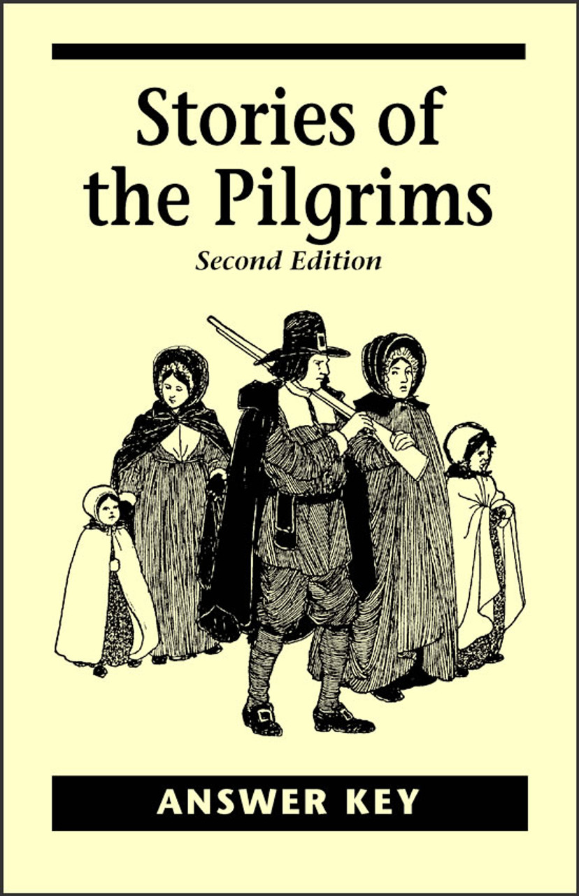 Stories of the Pilgrims, 2nd edition - Answer Key