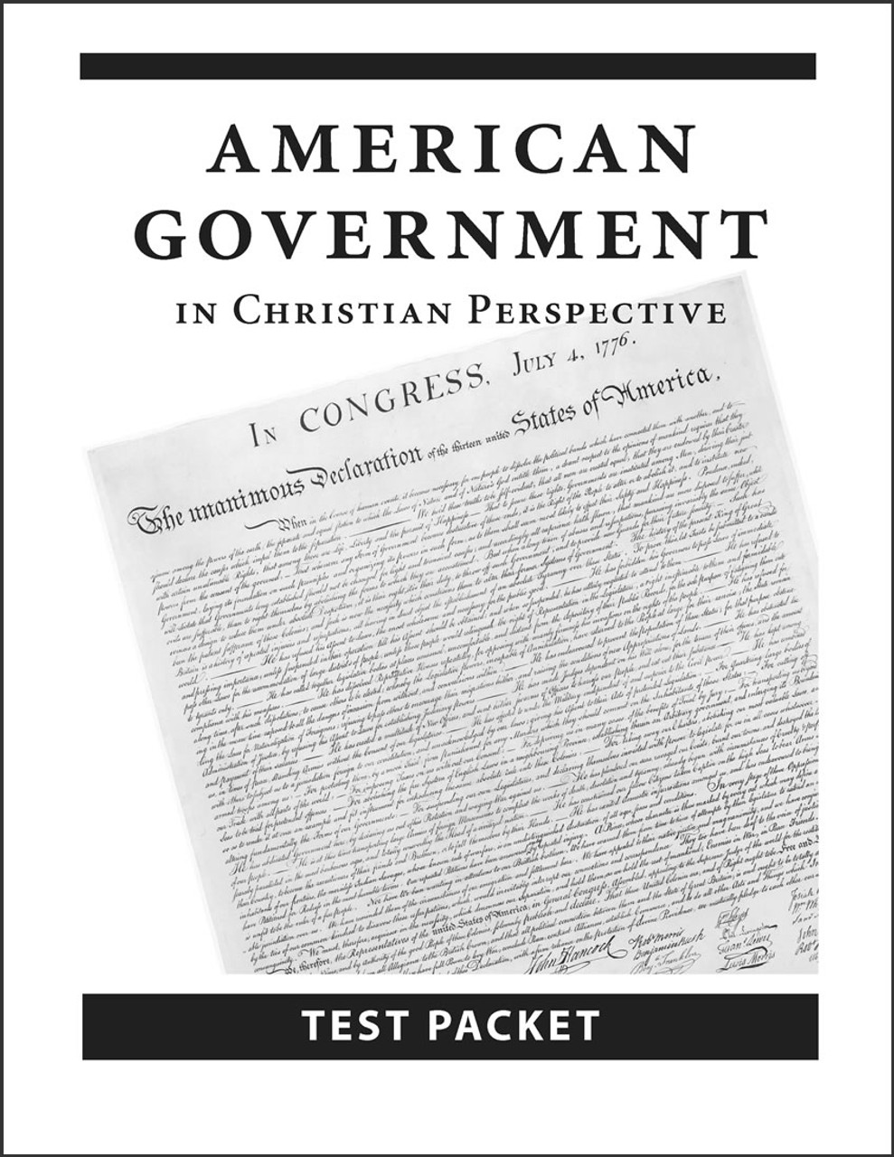 American Government in Christian Perspective, 3rd edition - Test Packet