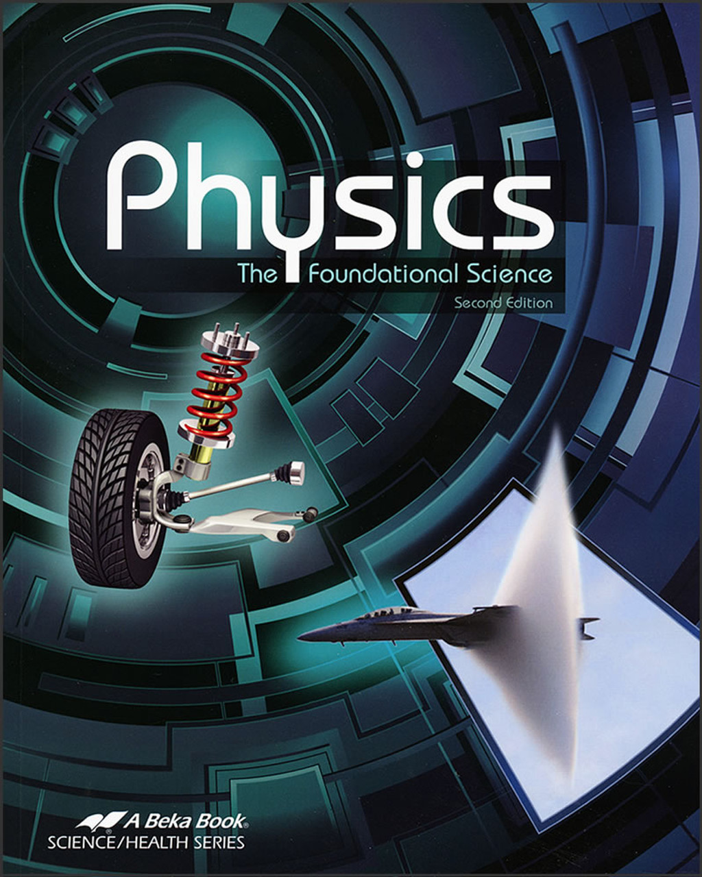 Physics: The Foundational Science, 2nd edition
