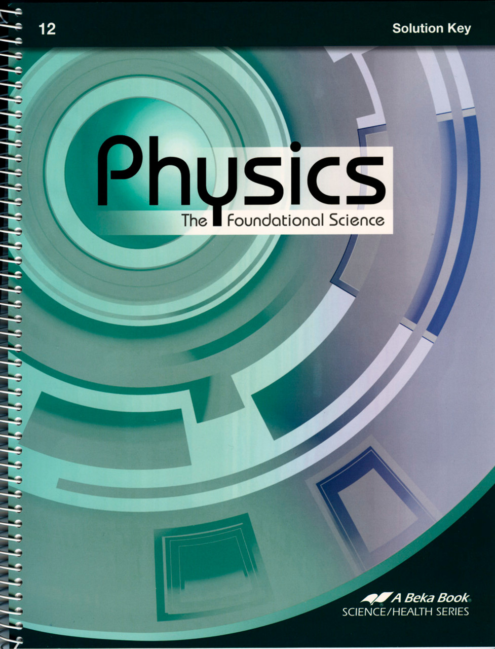 Physics: The Foundational Science, 2nd edition - Solution Key