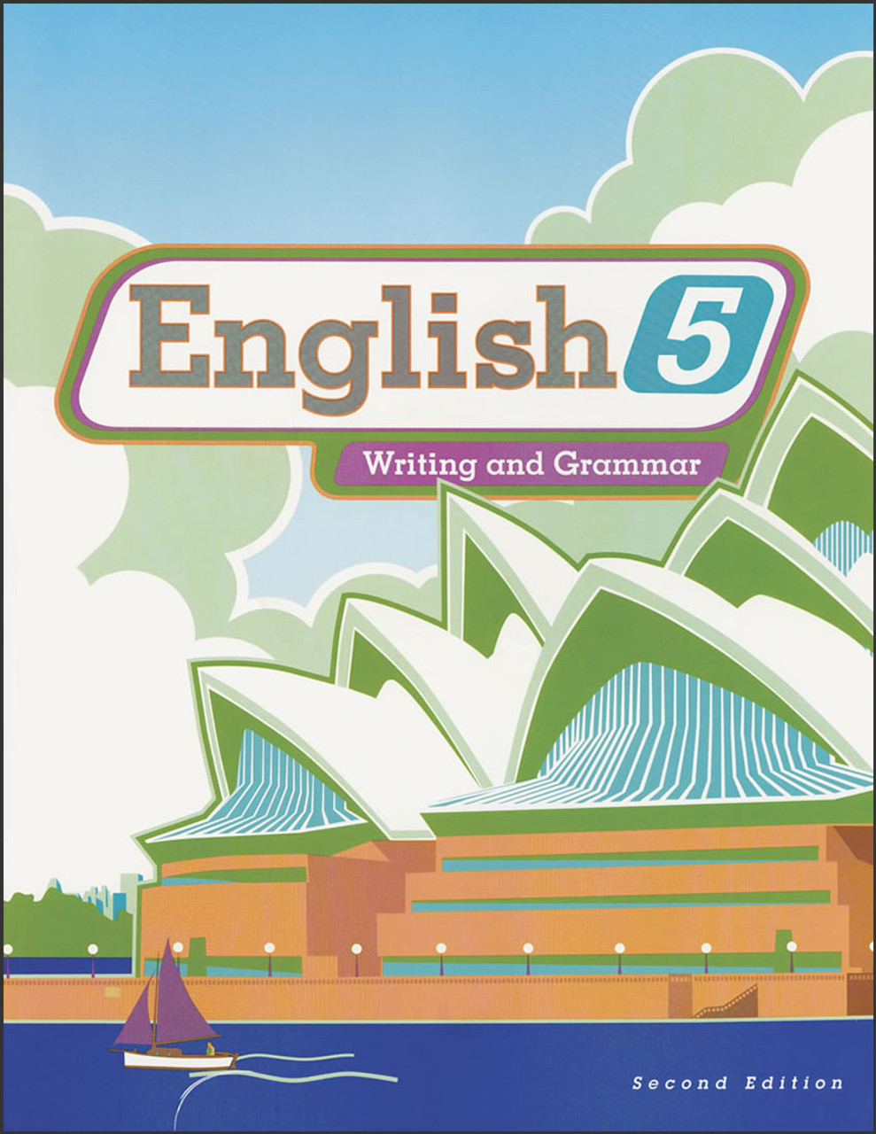 English 5: Writing and Grammar, 2nd edition