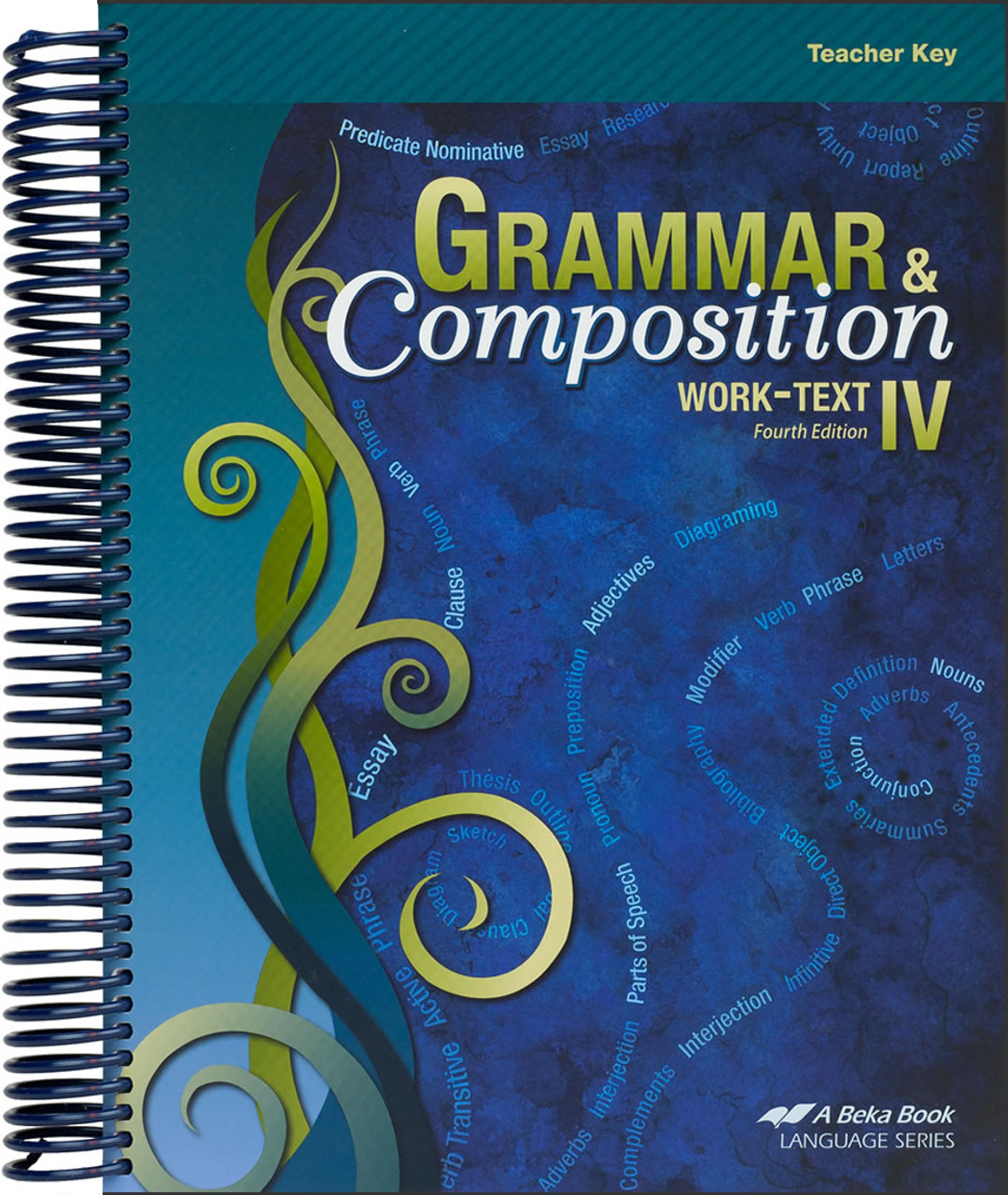 Grammar and Composition IV, 4th edition - Teacher Key