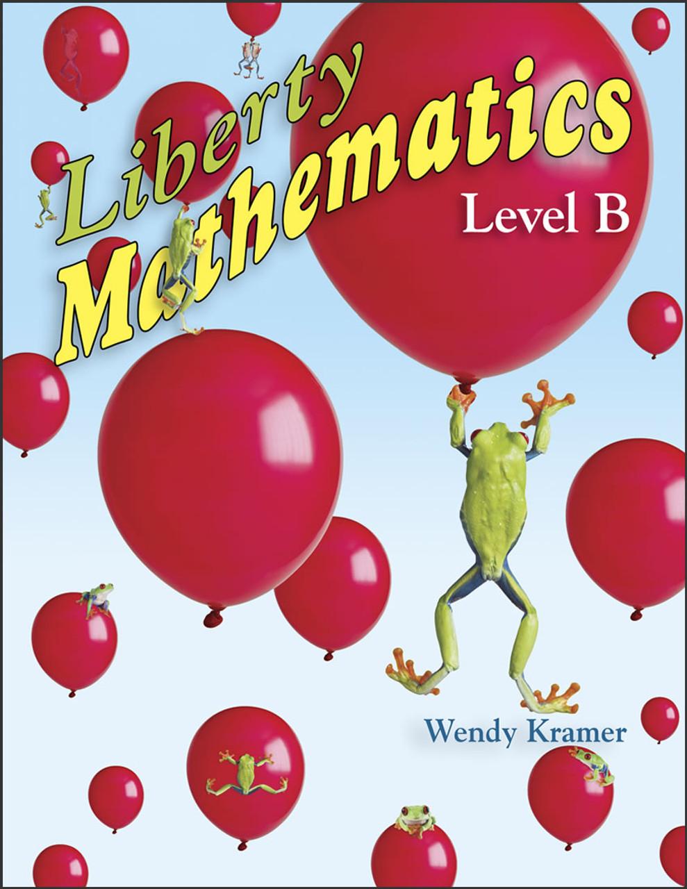 Liberty Mathematics: Level B