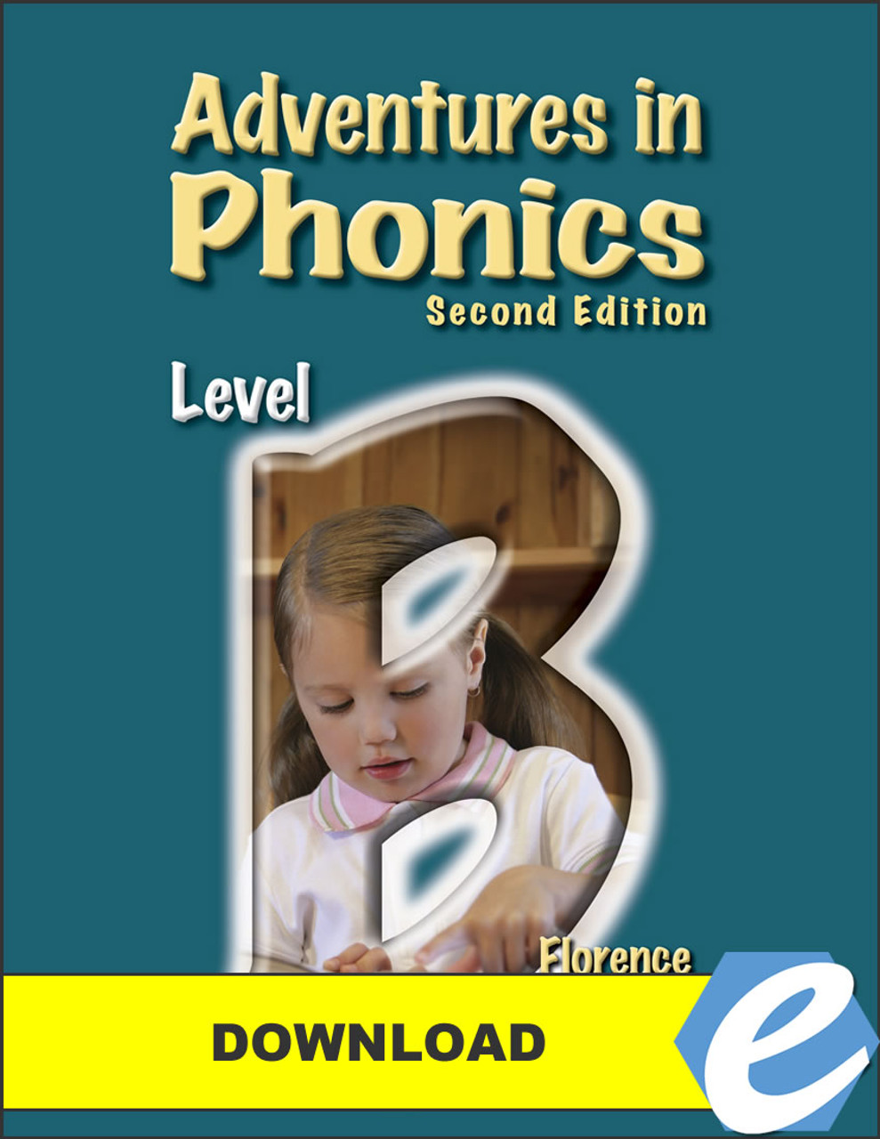 Adventures in Phonics: Level B, 2nd edition - PDF Download