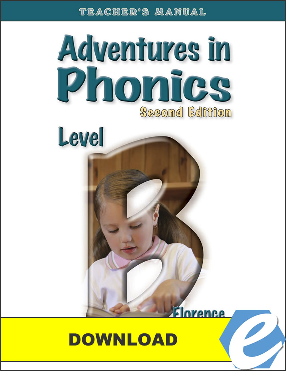 Adventures in Phonics: Level B, 2nd edition - Teacher's Manual - PDF Download