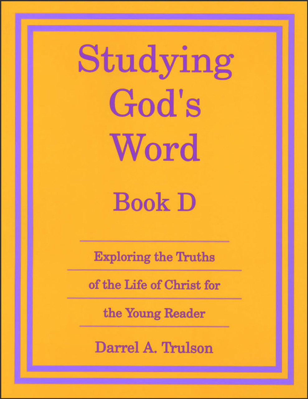 Studying God's Word Book D