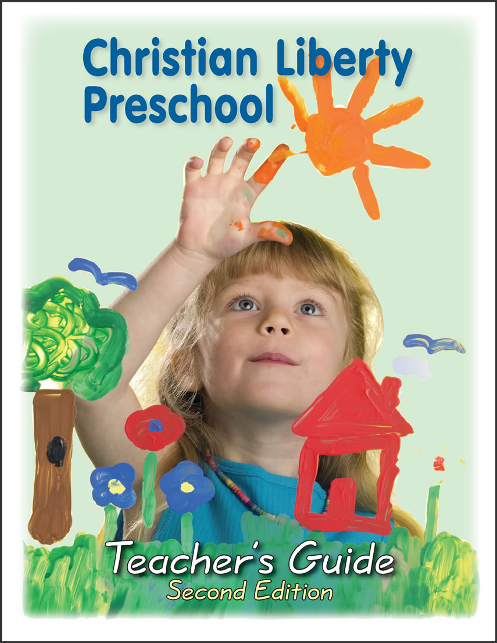 Christian Liberty Preschool Teacher's Guide, 2nd edition