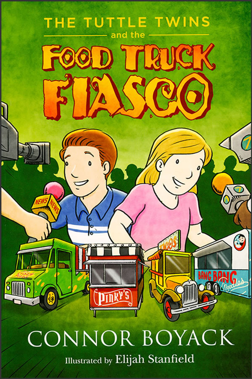 The Tuttle Twins and the Food Truck Fiasco