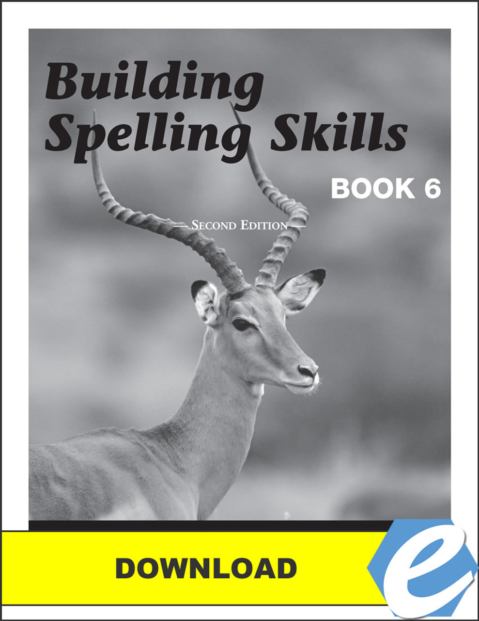 Building Spelling Skills: Book 6, 2nd edition - Answer Key - PDF Download