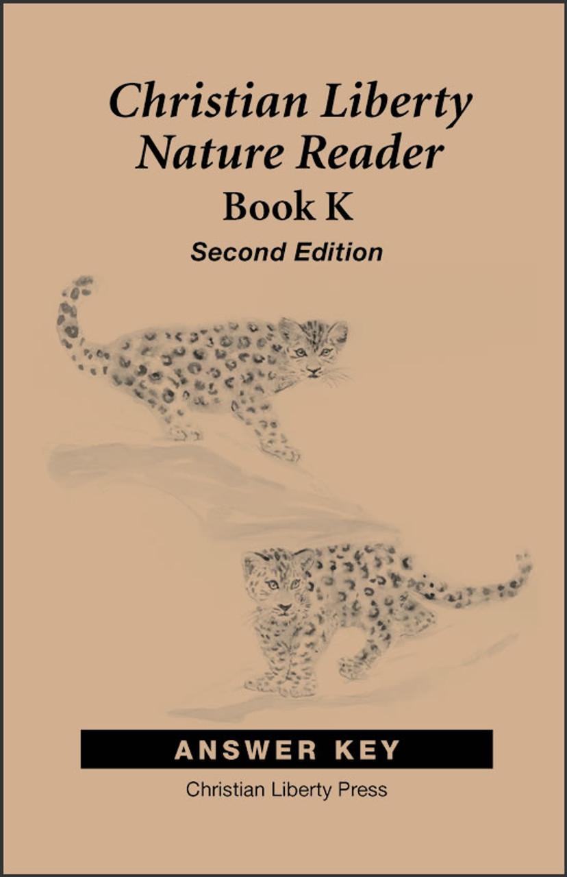 Christian Liberty Nature Reader: Book K, 2nd edition - Answer Key