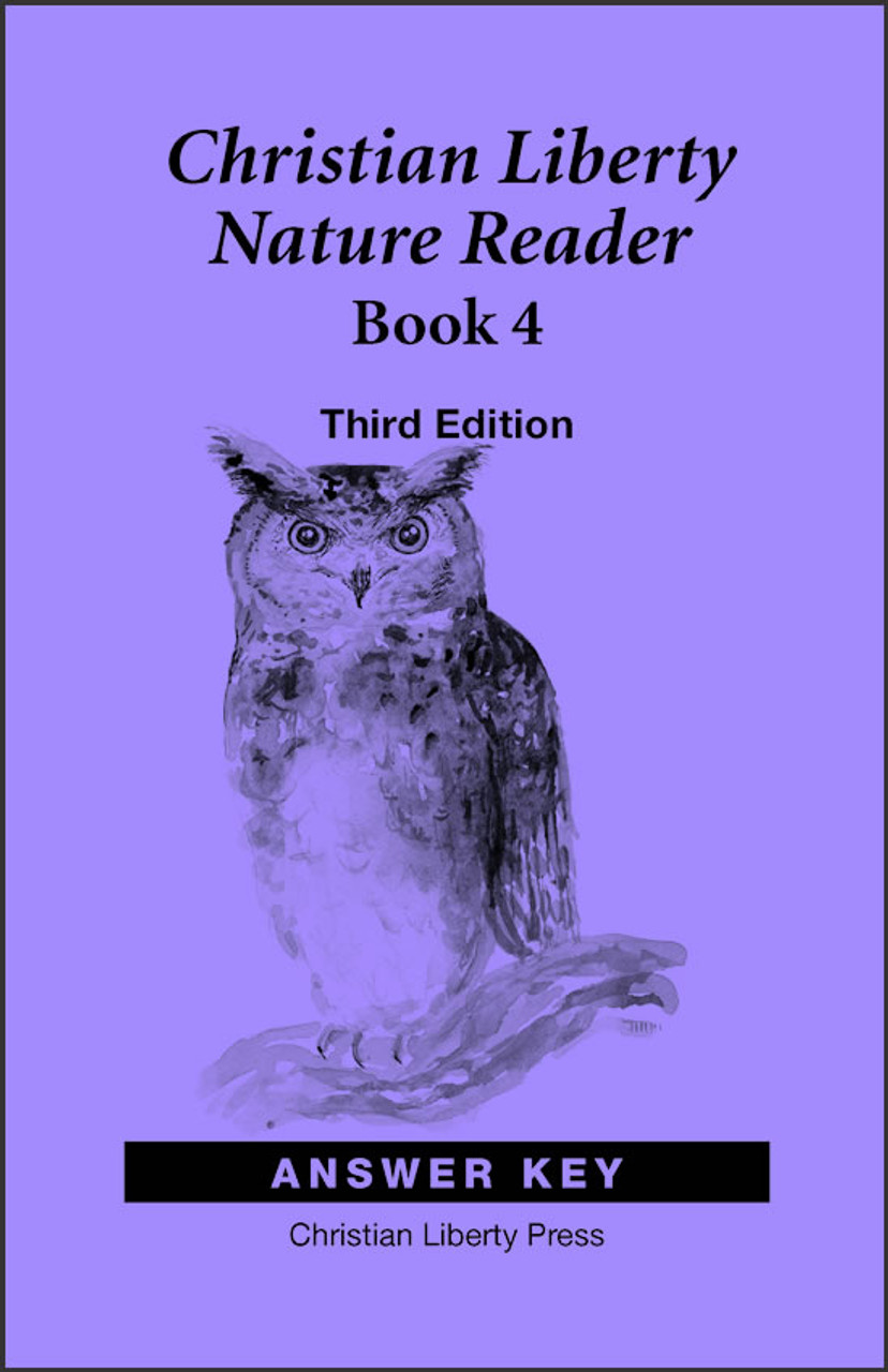 Christian Liberty Nature Reader: Book 4, 3rd edition - Answer Key
