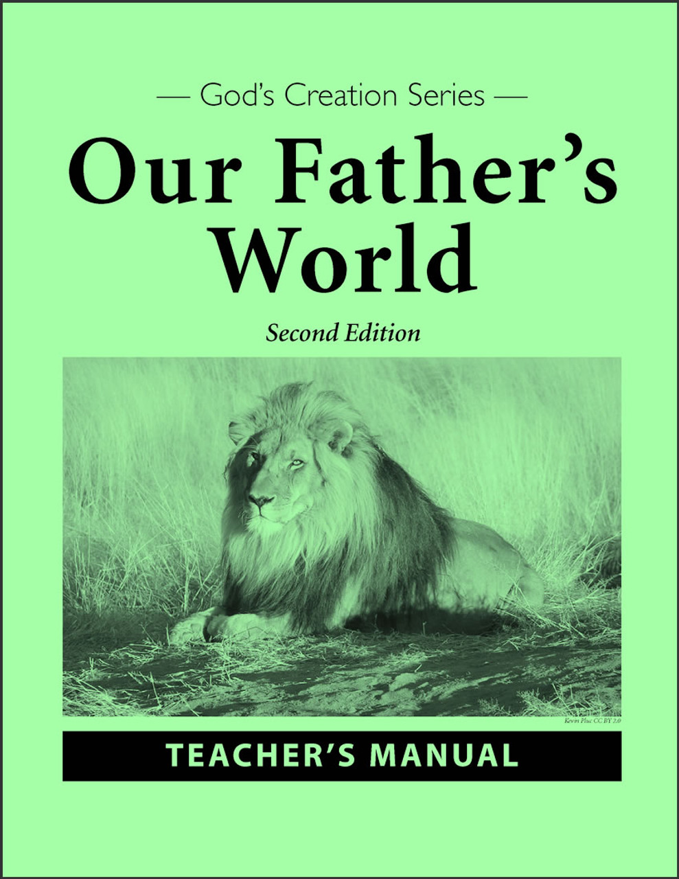 Our Father's World, 2nd edition - Teacher's Manual