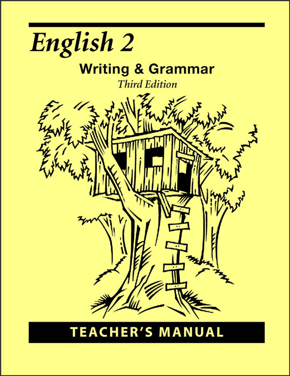 English 2: Writing and Grammar, 3rd edition - Teacher's Manual