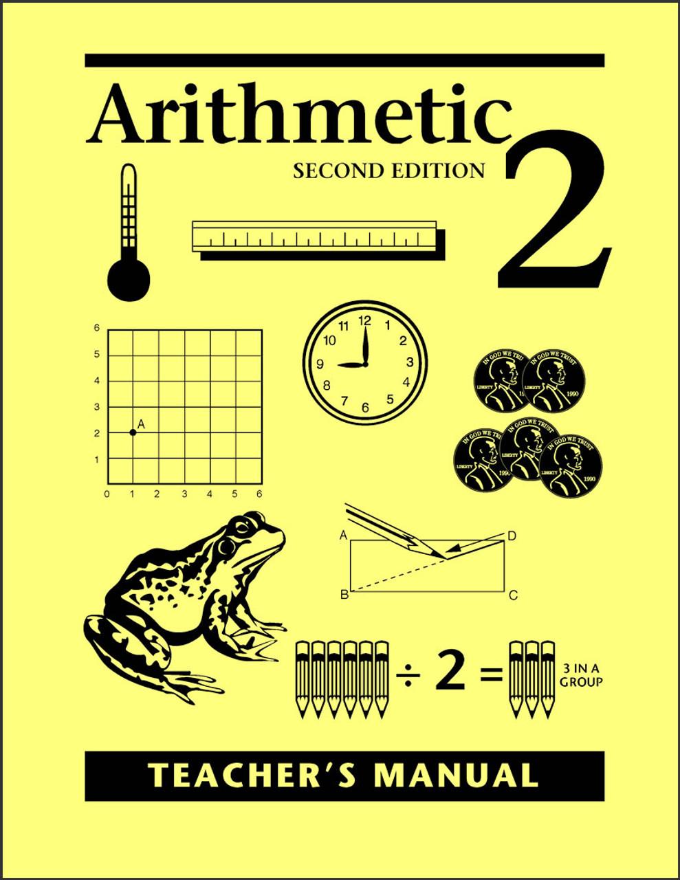 Arithmetic 2, 2nd edition - Teacher's Manual