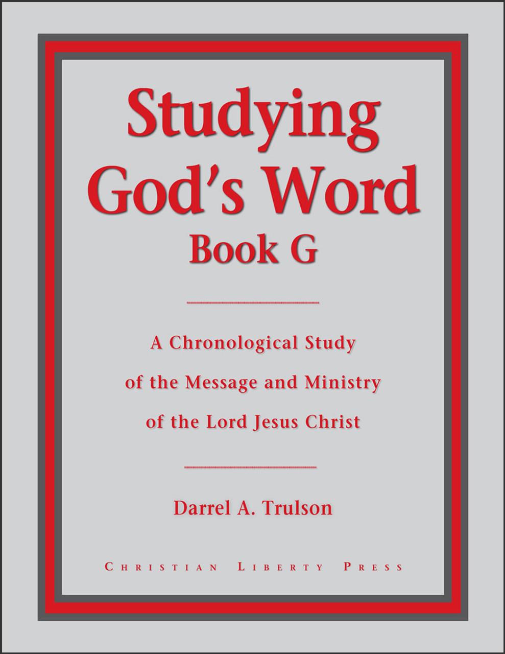 Studying  God's Word Book G: The Gospels