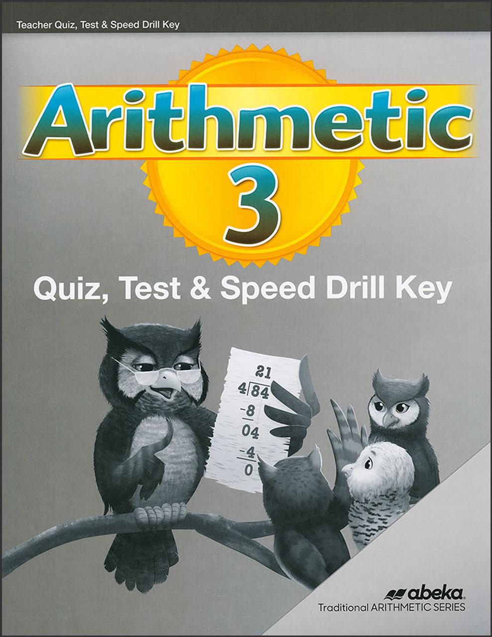 Arithmetic 3, 6th edition - Quiz, Test & Speed Drill Key
