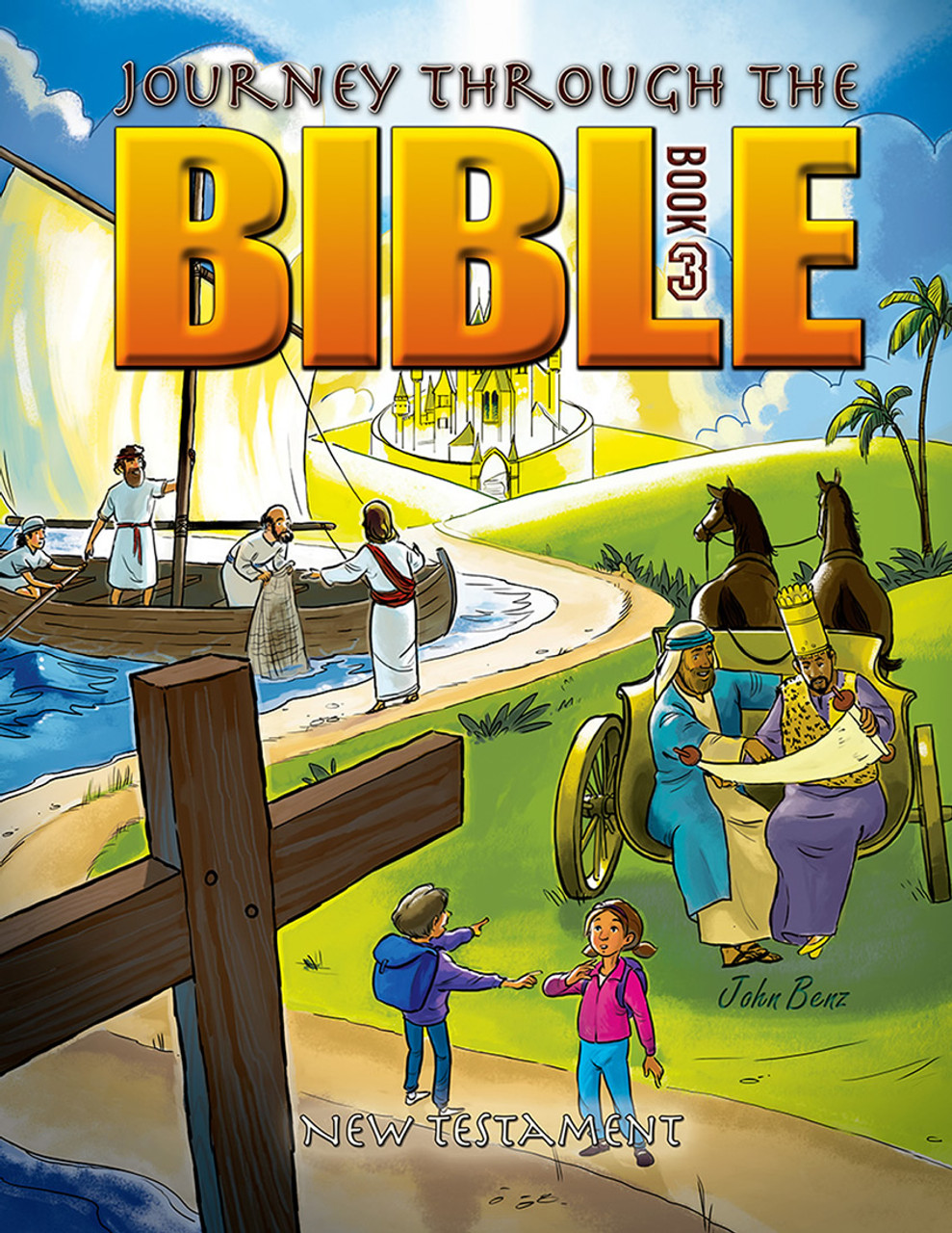 Journey Through the Bible: New Testament