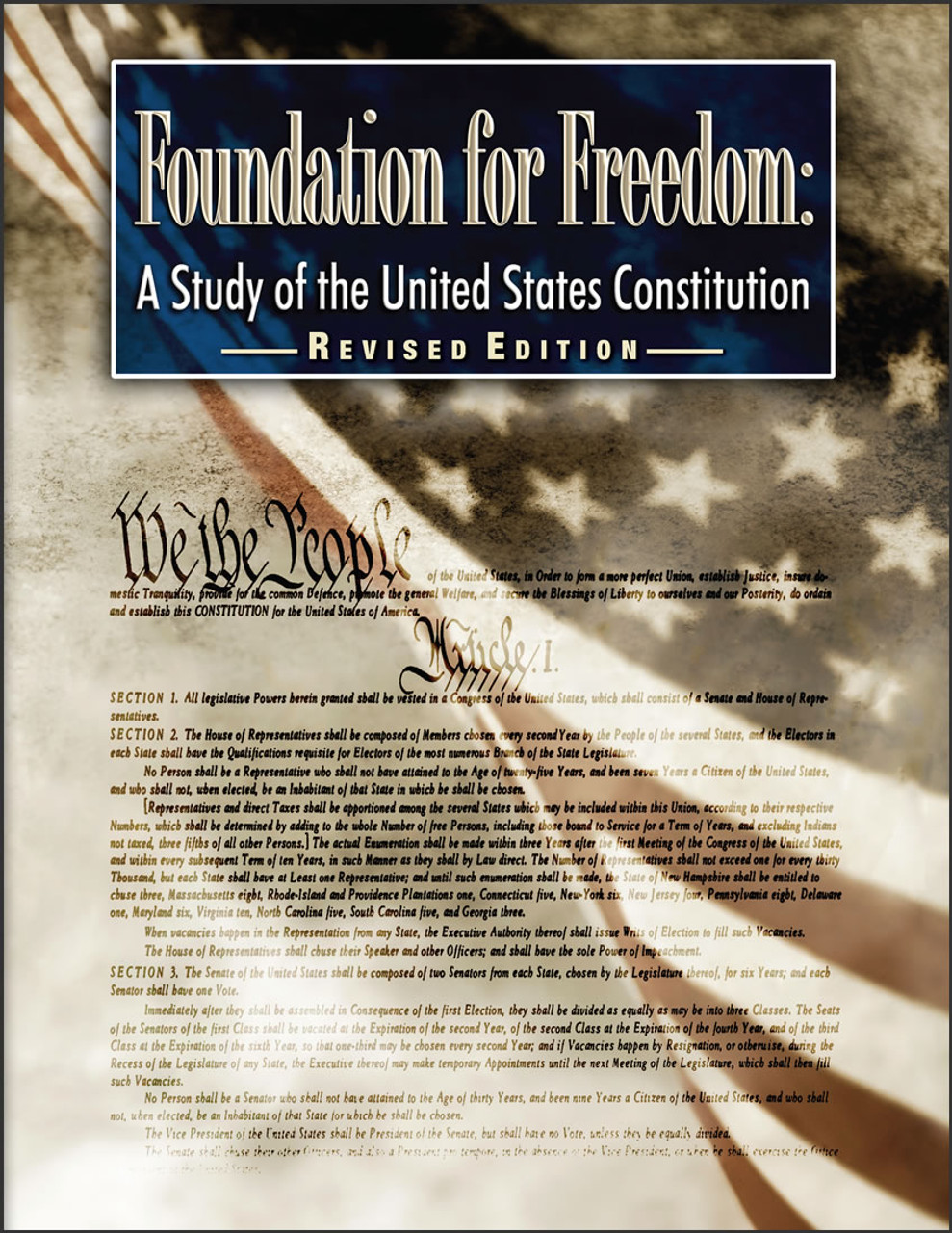Foundation for Freedom: A Study of the United States Constitution, Revised edition