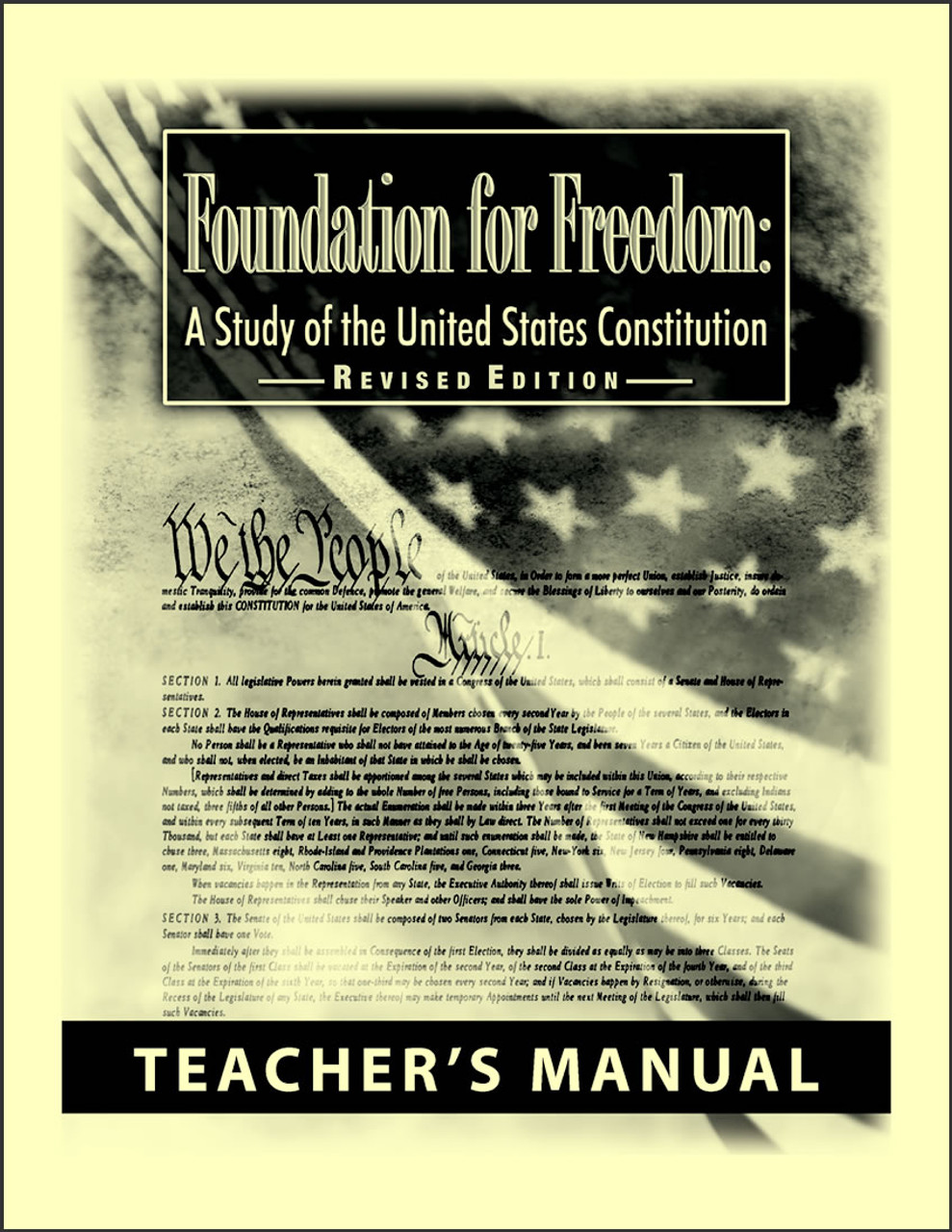 Foundation for Freedom: A Study of the United States Constitution, Revised edition - Teacher's Manual