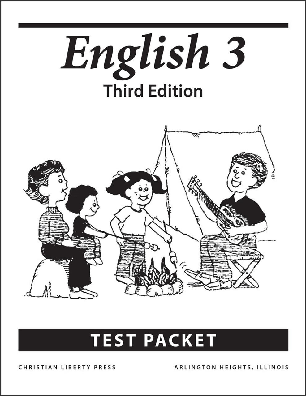 English 3: Writing and Grammar, 3rd edition - Test Packet