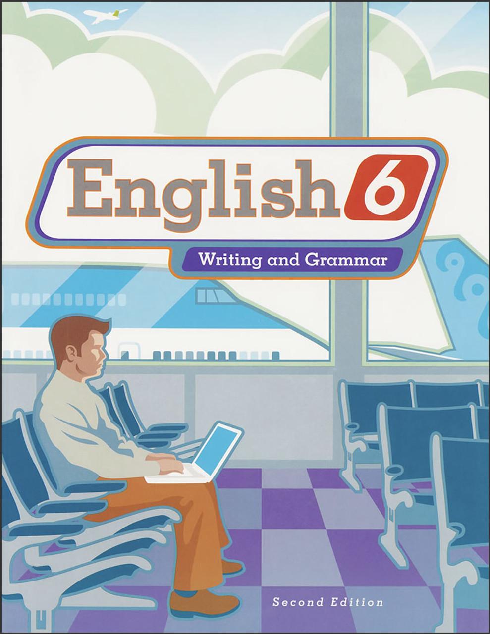 English 6: Writing and Grammar, 2nd edition