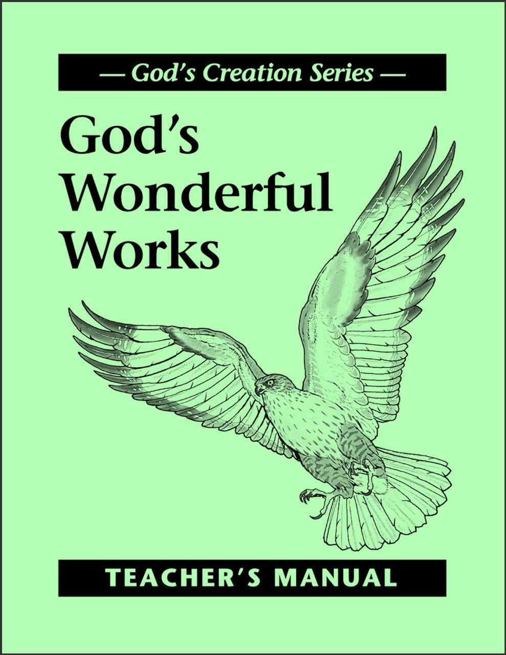 God's Wonderful Works - Teacher's Manual