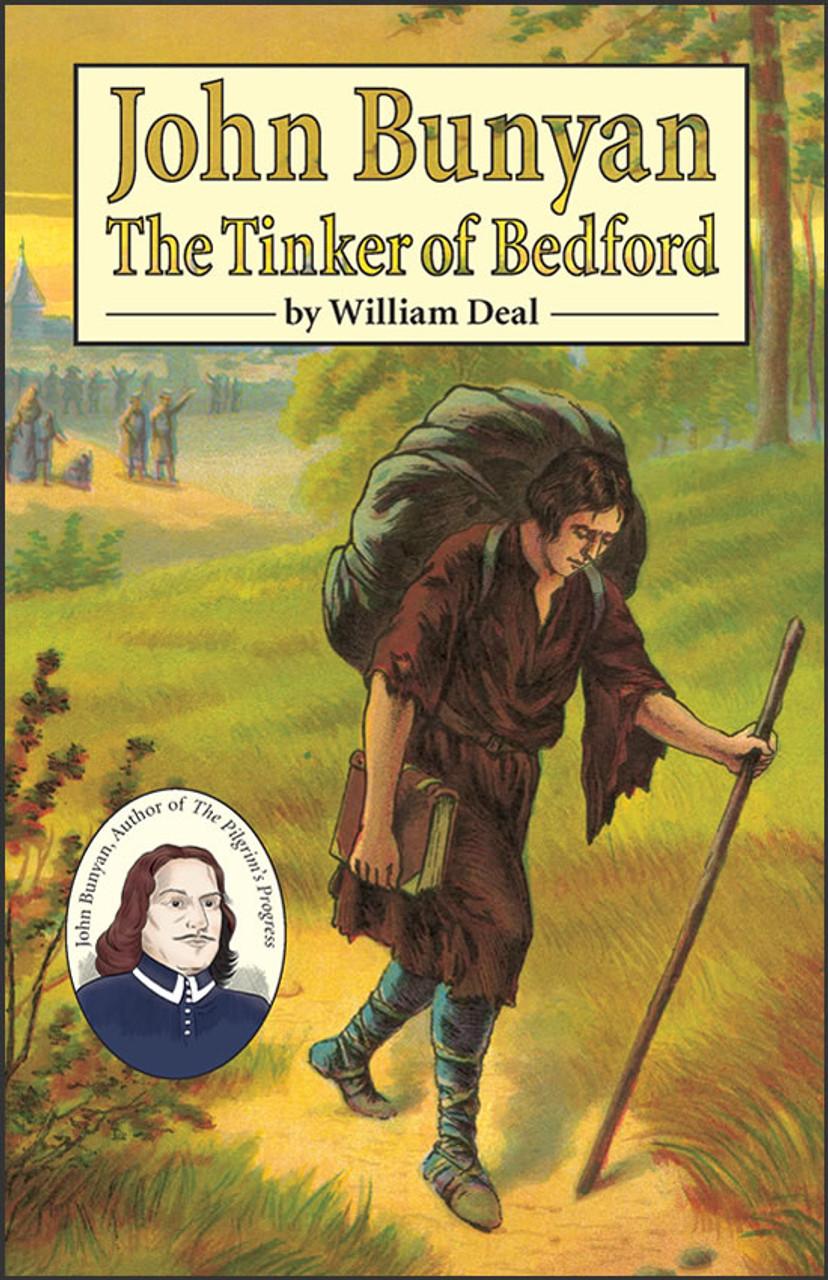 John Bunyan: The Tinker of Bedford