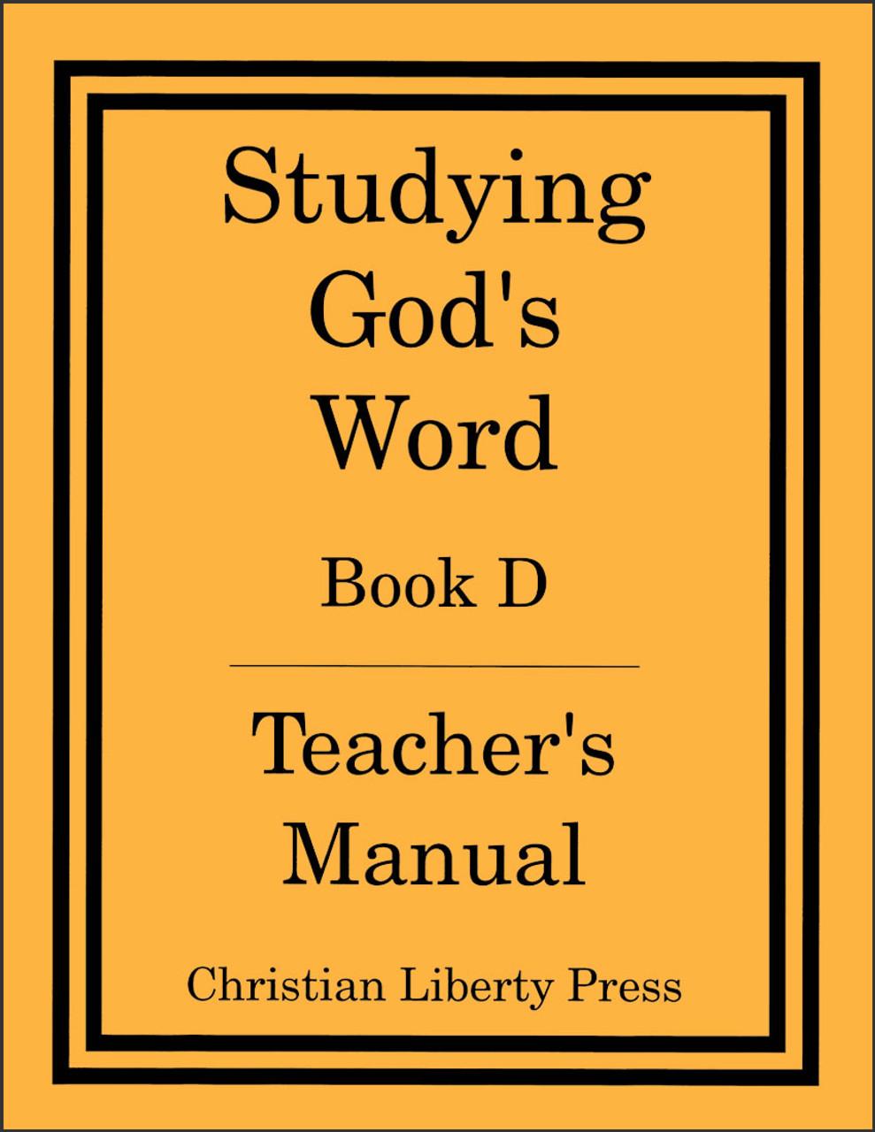 Studying God's Word Book D Teacher's Manual
