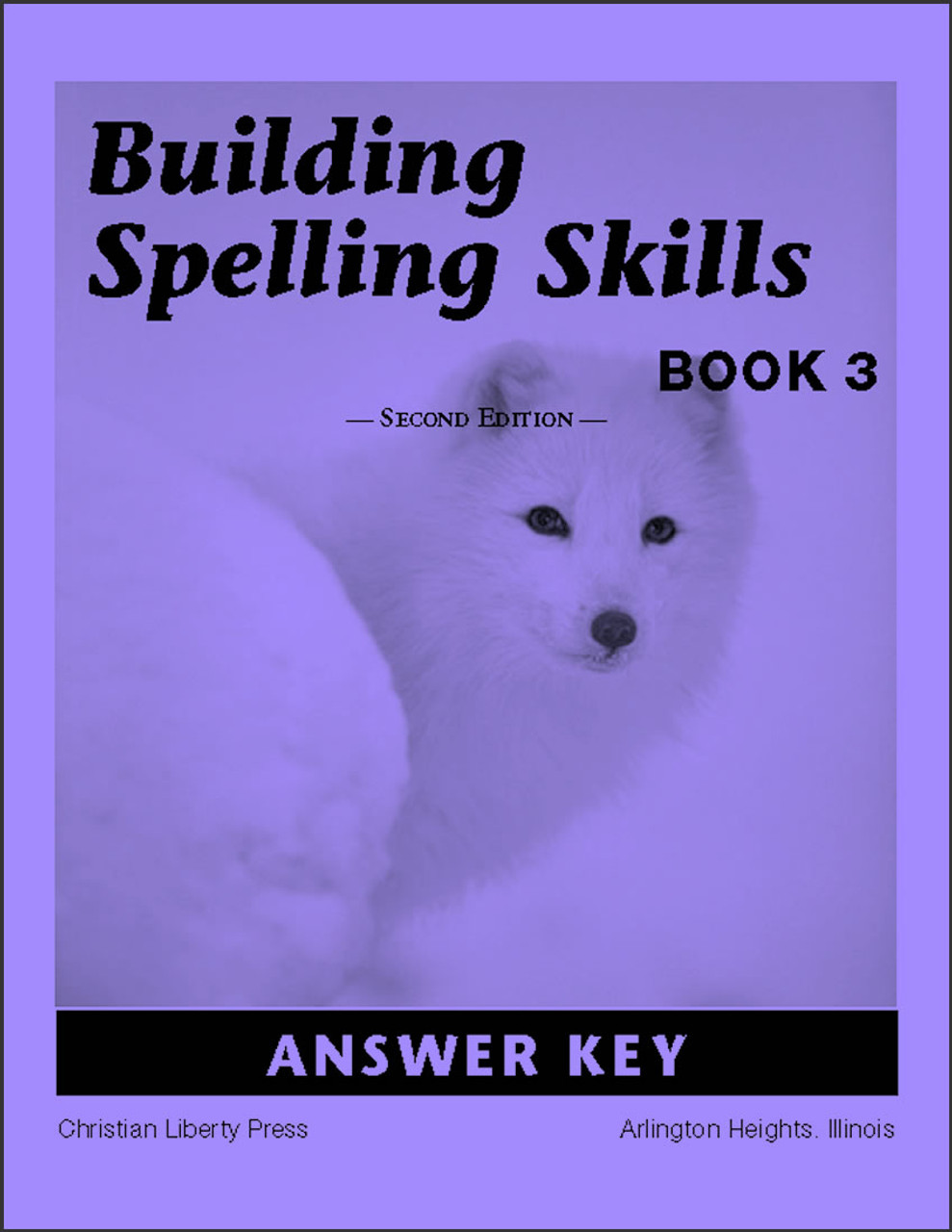 Building Spelling Skills: Book 3, 2nd edition - Answer Key